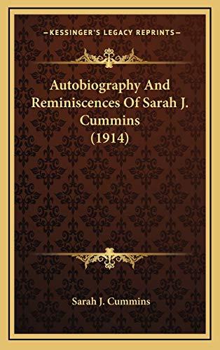 9781168789808: Autobiography And Reminiscences Of Sarah J. Cummins (1914)