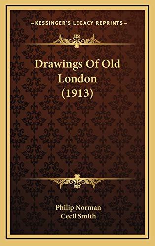 9781168792525: Drawings Of Old London (1913)