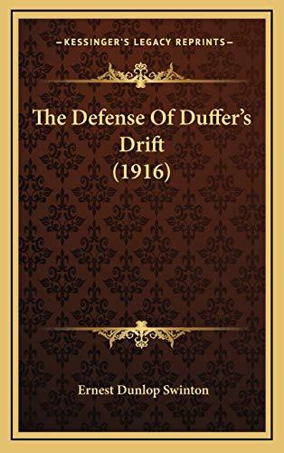 9781168795786: The Defense Of Duffer's Drift (1916)