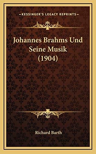 9781168796998: Johannes Brahms Und Seine Musik (1904)