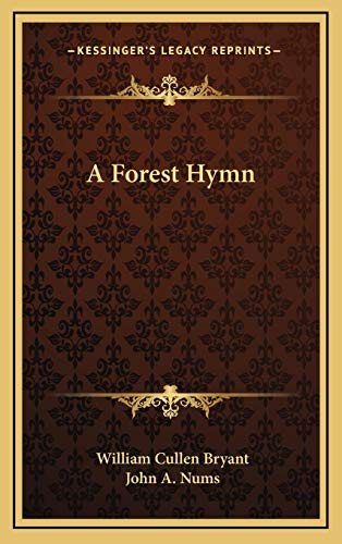 A Forest Hymn (9781168802385) by William Cullen Bryant