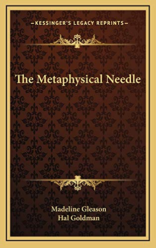 9781168802996: The Metaphysical Needle