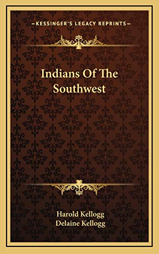 9781168803108: Indians Of The Southwest
