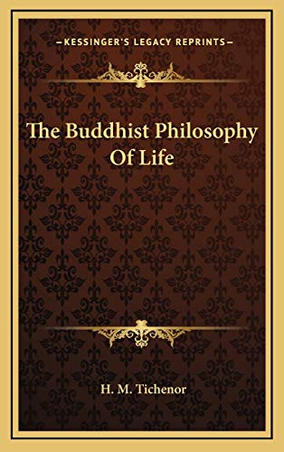 9781168803528: The Buddhist Philosophy Of Life