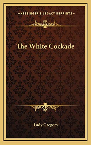 9781168803733: The White Cockade