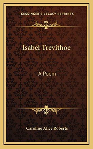 9781168803788: Isabel Trevithoe: A Poem