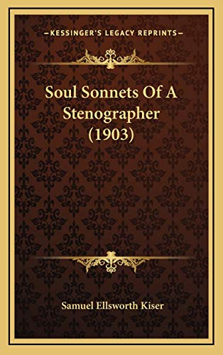 9781168806741 Soul Sonnets Of A Stenographer 1903