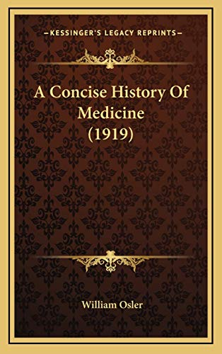 9781168807151: A Concise History Of Medicine (1919)