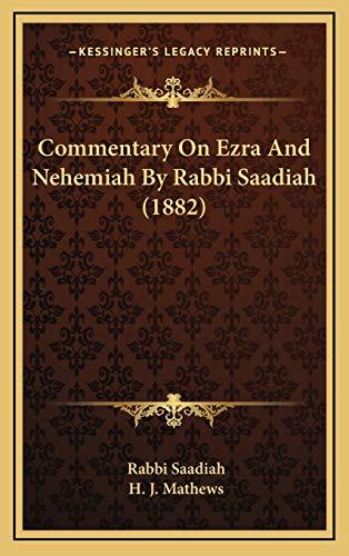9781168807618: Commentary On Ezra And Nehemiah By Rabbi Saadiah (1882) (Hebrew Edition)