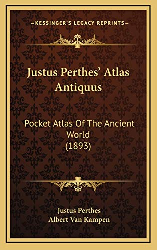 9781168808592: Justus Perthes' Atlas Antiquus: Pocket Atlas Of The Ancient World (1893)