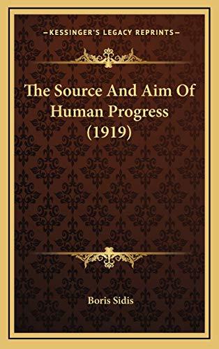 9781168815019: The Source And Aim Of Human Progress (1919)