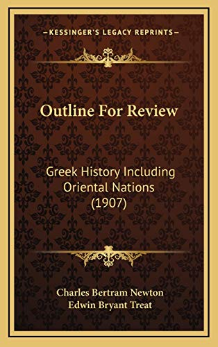 9781168826084: Outline For Review: Greek History Including Oriental Nations (1907)
