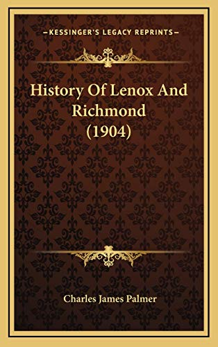 9781168831248: History Of Lenox And Richmond (1904)