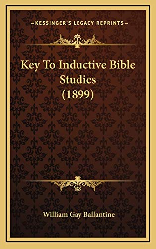 9781168831675: Key To Inductive Bible Studies (1899)