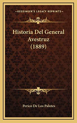 9781168835543: Historia del General Avestruz (1889)