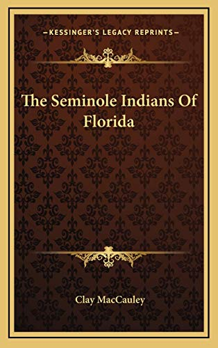 9781168840332: The Seminole Indians Of Florida