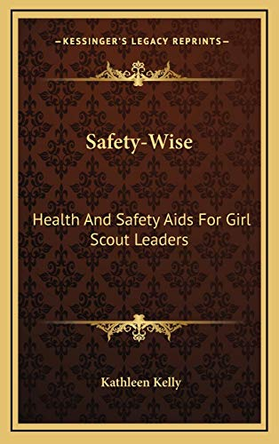 9781168840479: Safety-Wise: Health And Safety Aids For Girl Scout Leaders