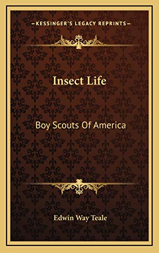 Insect Life: Boy Scouts Of America (1168841305) by Edwin Way Teale