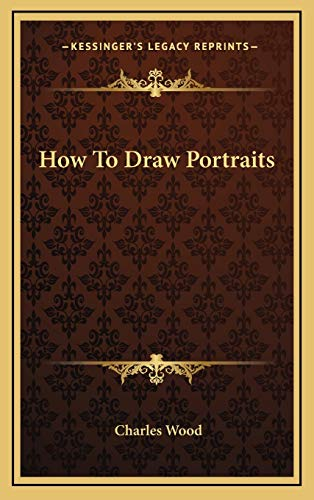 9781168841315: How To Draw Portraits