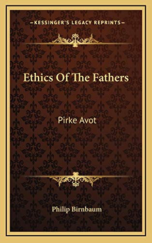 9781168841476: Ethics Of The Fathers: Pirke Avot