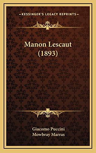 9781168843340: Manon Lescaut (1893)