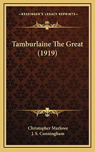 9781168846969: Tamburlaine The Great (1919)