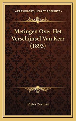 9781168851581: Metingen Over Het Verschijnsel Van Kerr (1893) (Dutch Edition)
