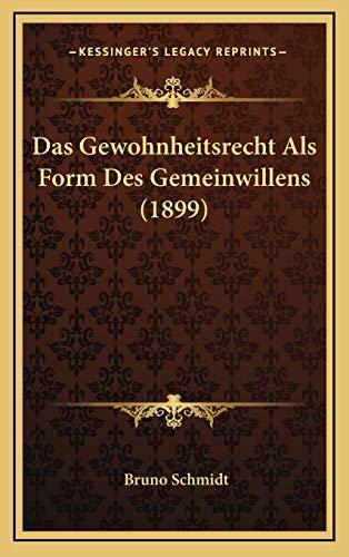 9781168852694: Das Gewohnheitsrecht ALS Form Des Gemeinwillens (1899)