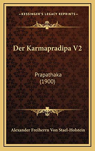 9781168853400: Der Karmapradipa V2: Prapathaka (1900) (German Edition)