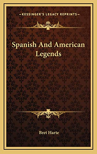 9781168856401: Spanish And American Legends