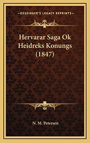 9781168859655: Hervarar Saga Ok Heidreks Konungs (1847)