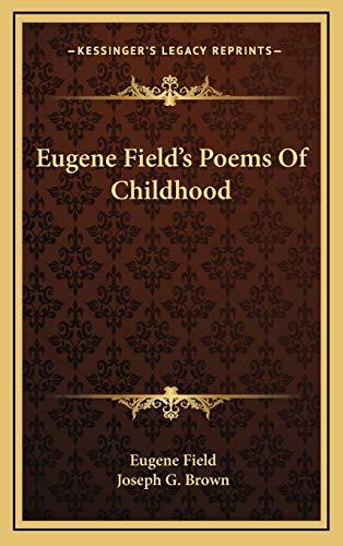 9781168869784: Eugene Field's Poems Of Childhood