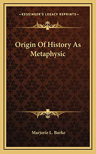 9781168869913: Origin Of History As Metaphysic