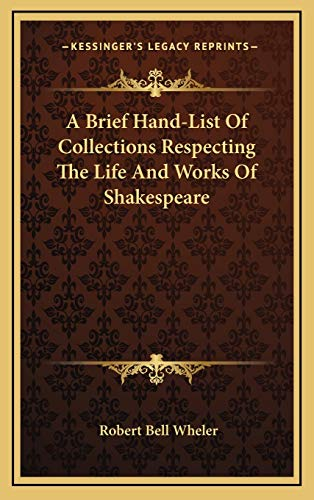 9781168870773: A Brief Hand-List Of Collections Respecting The Life And Works Of Shakespeare