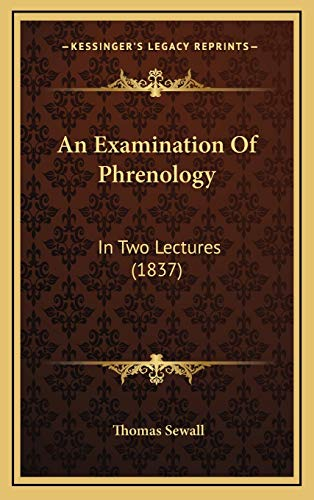 9781168872869: An Examination Of Phrenology: In Two Lectures (1837)