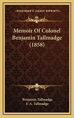 9781168873392: Memoir Of Colonel Benjamin Tallmadge (1858)
