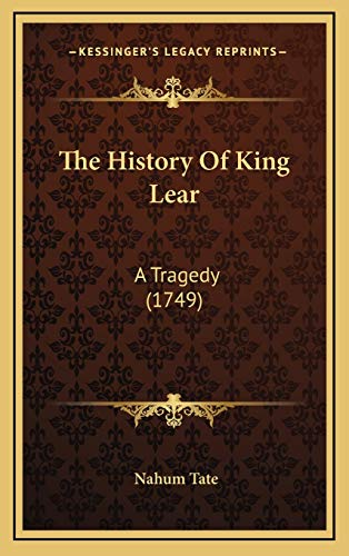 9781168876089: The History Of King Lear: A Tragedy (1749)