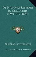 9781168878922: de Historia Fabvlari in Comoediis Plavtinis (1884)