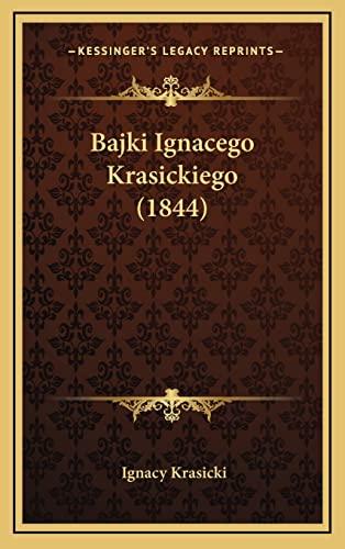 9781168884909: Bajki Ignacego Krasickiego (1844) (Polish Edition)