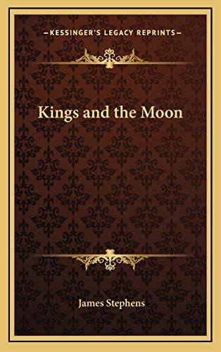 9781168886668: Kings and the Moon