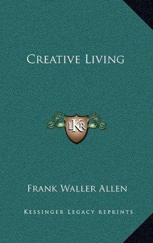 9781168886910: Creative Living