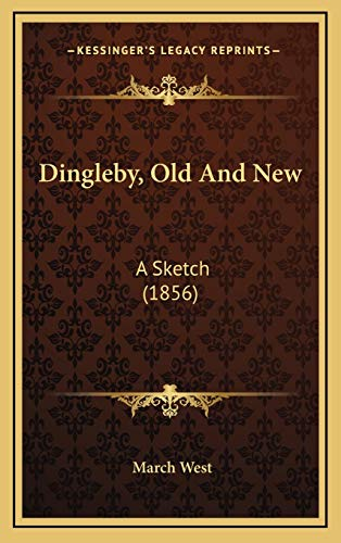 9781168895554: Dingleby, Old and New: A Sketch (1856)