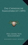 9781168898869: Das Chinesische Familienrecht (1895)