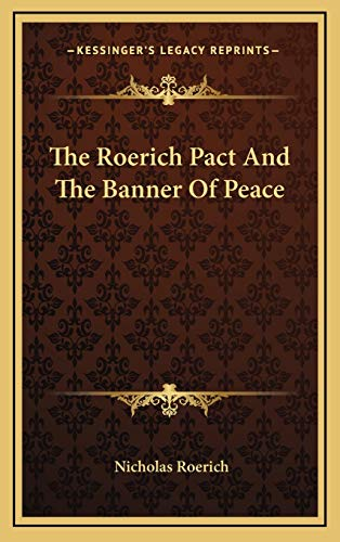 9781168902153: The Roerich Pact And The Banner Of Peace