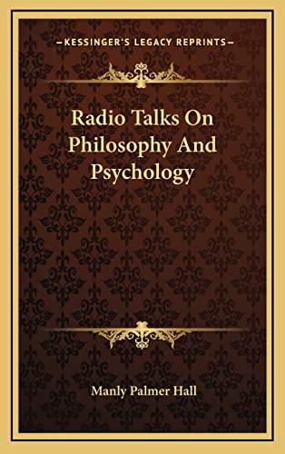 9781168902535: Radio Talks On Philosophy And Psychology