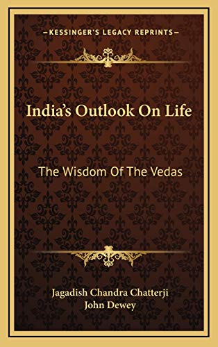 9781168902764: India's Outlook On Life: The Wisdom Of The Vedas