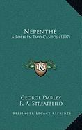 9781168905130: Nepenthe: A Poem In Two Cantos (1897)