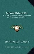 9781168906724: Newmanianism: A Preface To The Second Edition Of Philomythus (1891)