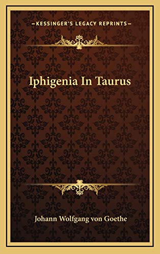 9781168916037: Iphigenia In Taurus