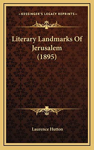 9781168919816: Literary Landmarks Of Jerusalem (1895)